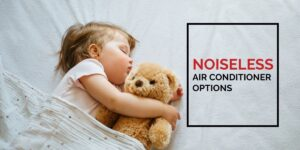 A Short Guide to Choosing a Noiseless HVAC For Your Home