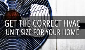 Size Matters When You Are Choosing an HVAC Unit