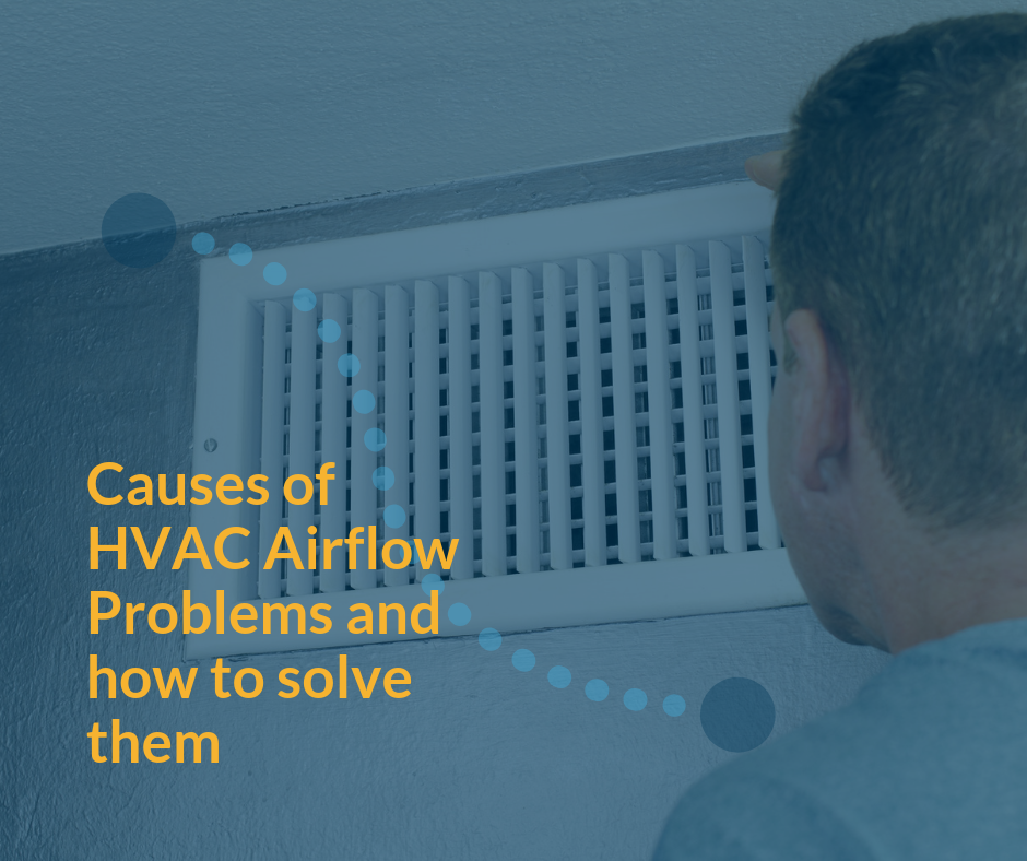 Signs And Causes of Poor HVAC Air Flow