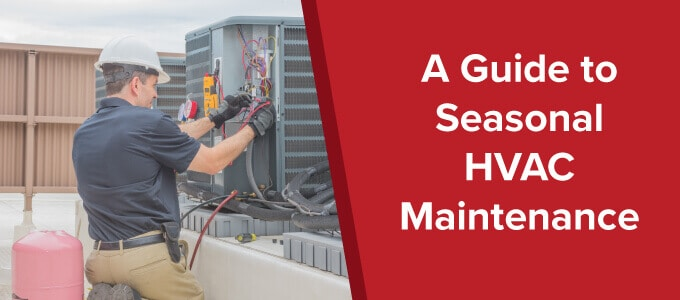 A Short Guide to Seasonal HVAC Maintenance