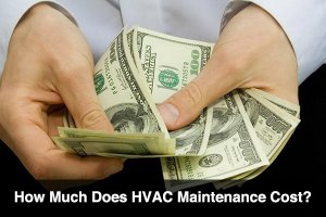 Tips to Ensure Low Maintenance Costs And Longer Life of Your HVAC