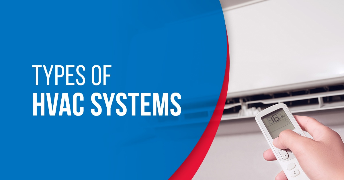 5 Types of HVAC Systems That Are Ideal For Homes